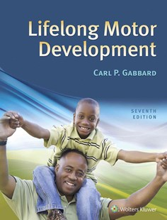 Lifelong Motor Development by Carl P. Gabbard (9781496346797) - HardCover - Reference Medicine