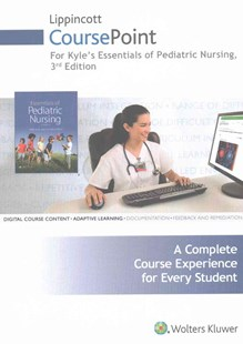 Lippincott CoursePoint for Kyle and Carman: Essentials of Pediatric Nursing by Terri Kyle, Susan Carman (9781496350589) - HardCover - Reference Medicine