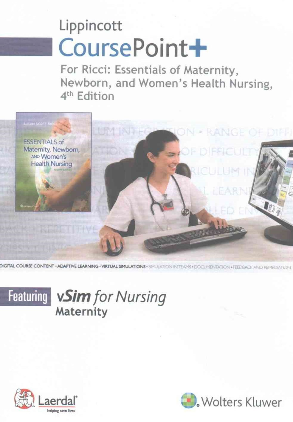 Lippincott CoursePoint+ for Ricci: Essentials of Maternity, Newborn, and Women's Health Nursing