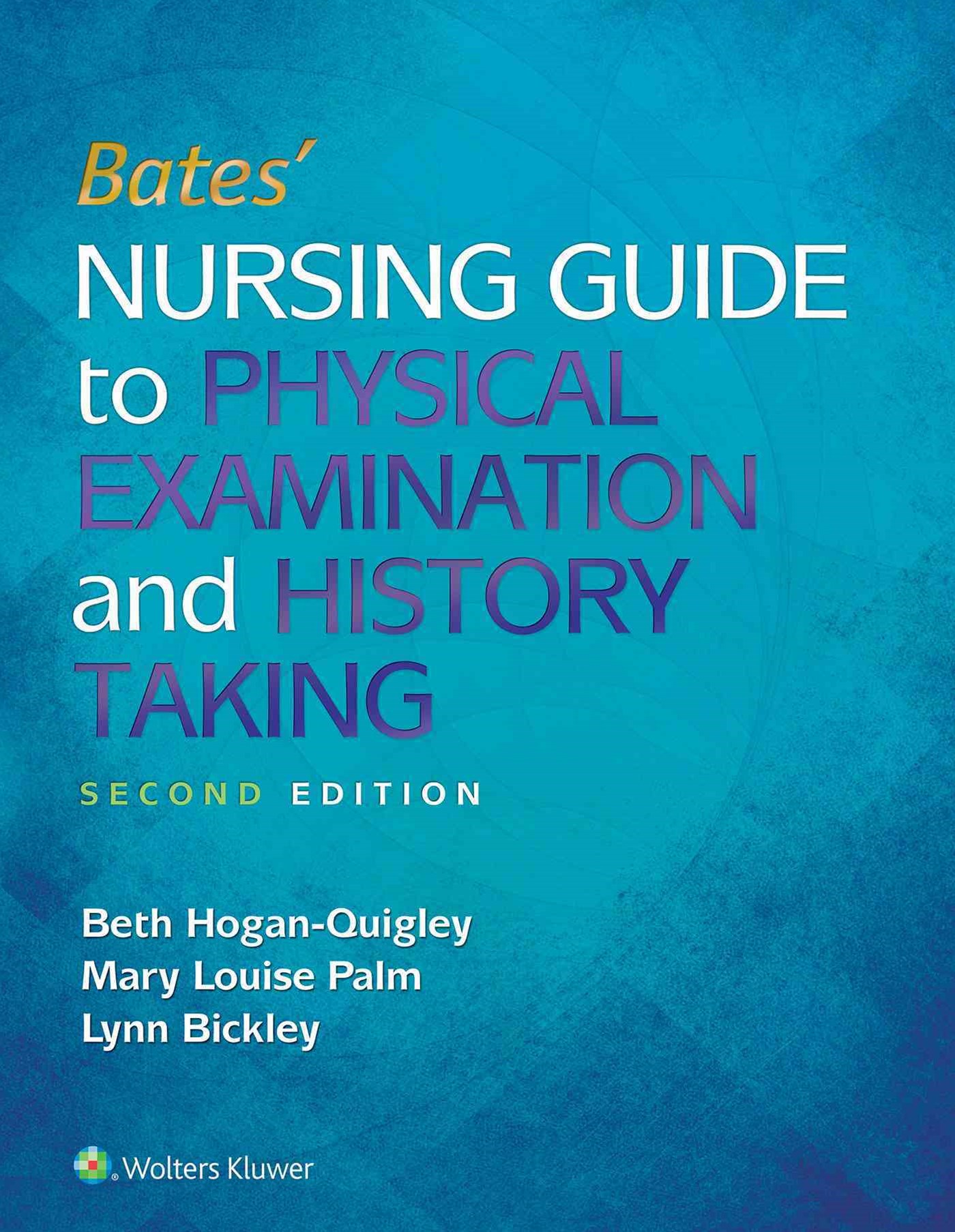 Hoganquigley Bates' Nursing Guide + Prepu