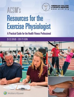 ACSM's Resources for the Exercise Physiologist by Magyari, Peter, Ph.D. (9781496391346) - HardCover - Reference Medicine