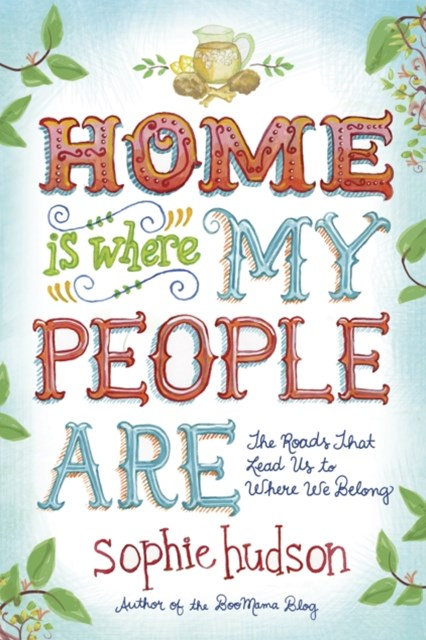 (ebook) Home Is Where My People Are