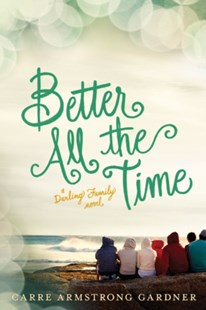 (ebook) Better All the Time - Modern & Contemporary Fiction General Fiction