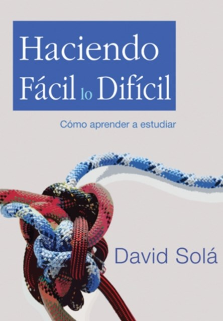 (ebook) Haciendo facil lo dificil