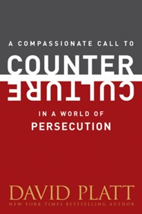 (ebook) Compassionate Call to Counter Culture in a World of Persecution - Religion & Spirituality Christianity