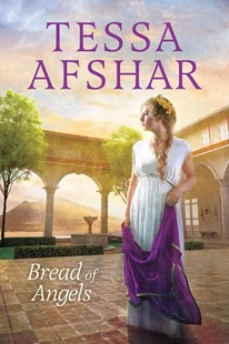 Bread of Angels by Tessa Afshar (9781496406477) - PaperBack - Historical fiction