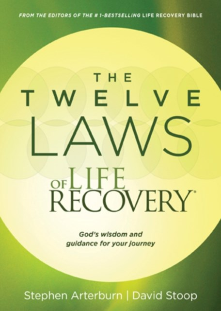 Twelve Laws of Life Recovery