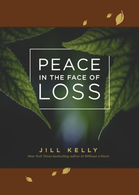 (ebook) Peace in the Face of Loss