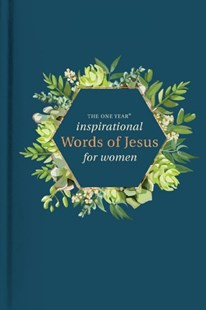 The One Year Inspirational Words of Jesus for Women by Robin Merrill (9781496423047) - HardCover - Religion & Spirituality Christianity