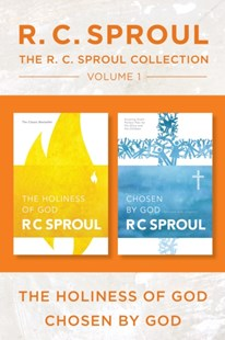 (ebook) R.C. Sproul Collection Volume 1: The Holiness of God / Chosen by God - Religion & Spirituality Christianity