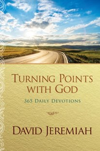 Turning Points With God by David Jeremiah (9781496431424) - PaperBack - Religion & Spirituality Christianity