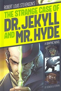 The Strange Case of Dr. Jekyll and Mr. Hyde - Young Adult Contemporary
