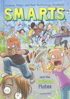 S. M. A. R. T. S. and the Poison Plates