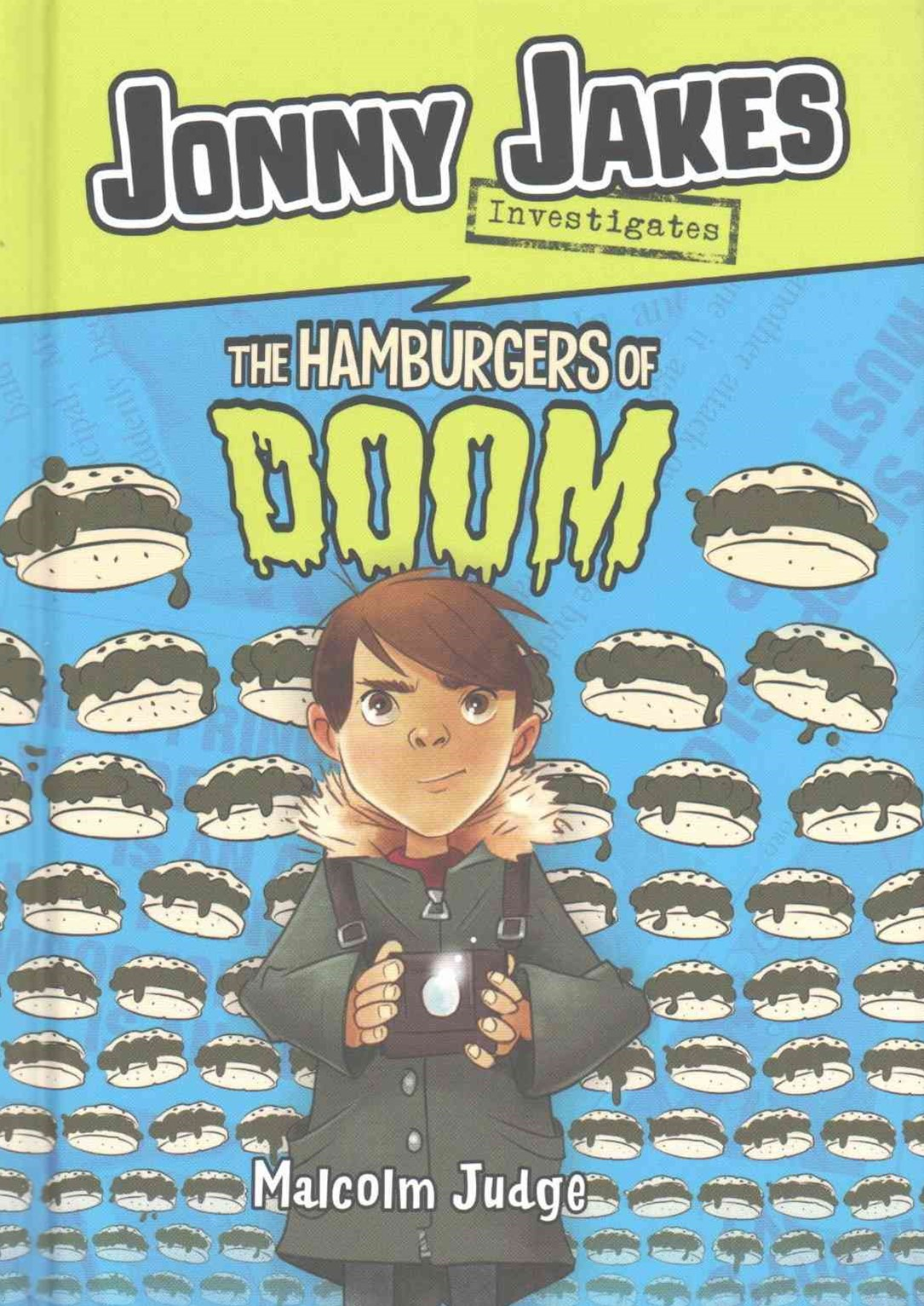 Jonny Jakes Investigates the Hamburgers of Doom