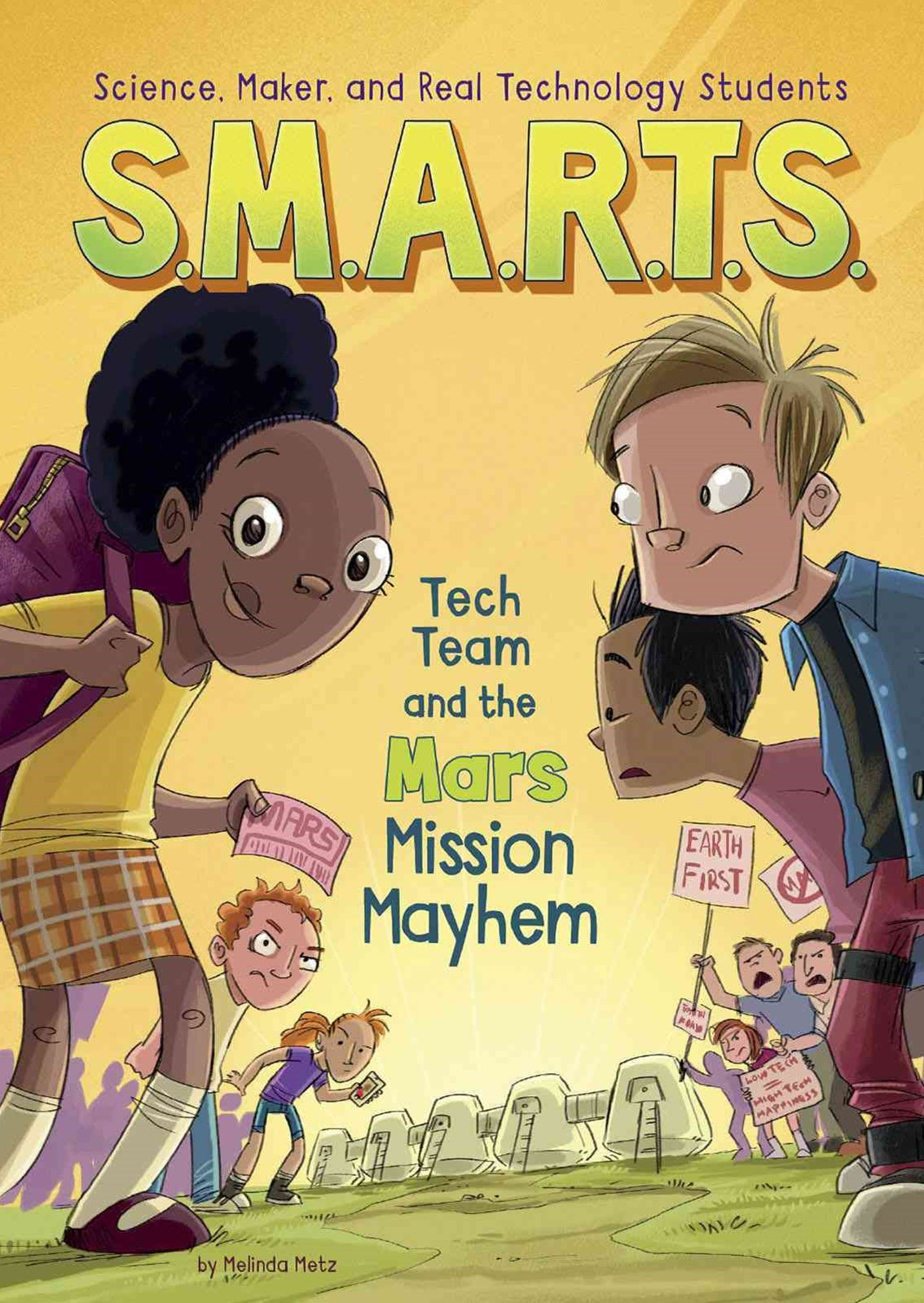 S. M. A. R. T. S. and the Mars Mission Mayhem