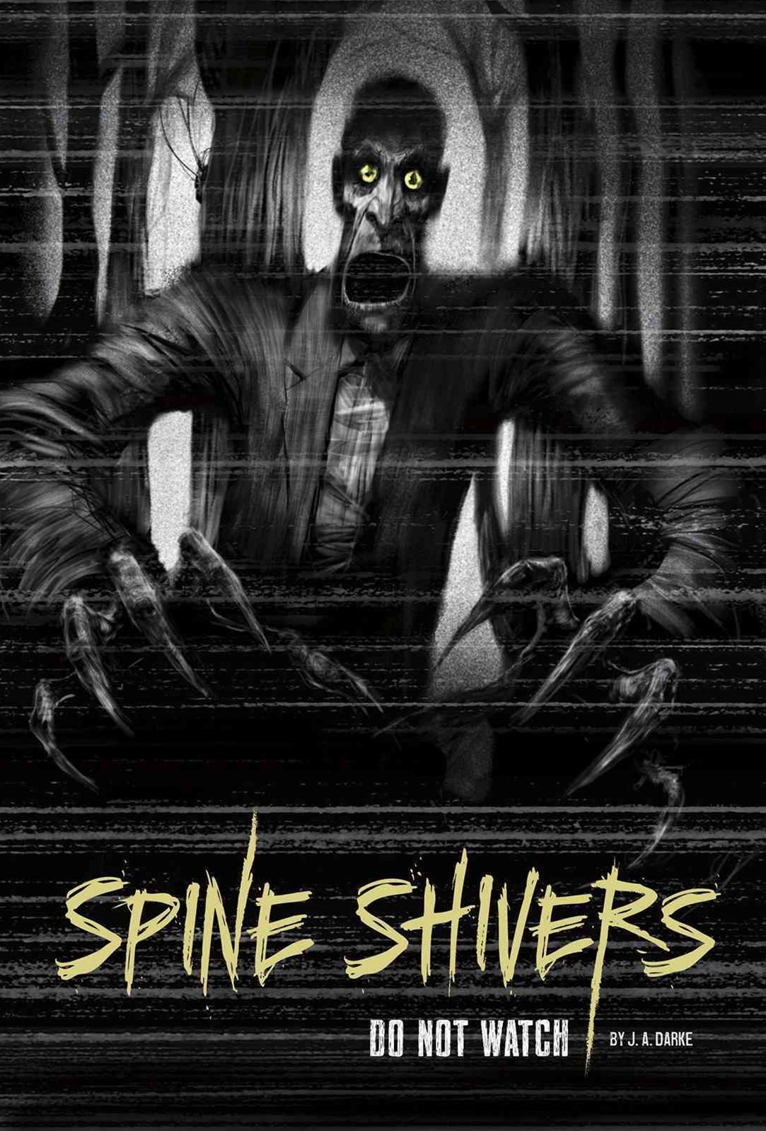 Spine Shivers: Do Not Watch