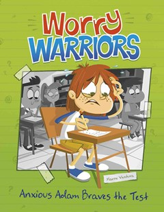Worry Warriors: Anxious Adam Braves the Test