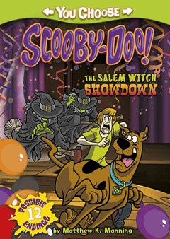 You Choose Stories: Scooby-Doo: The Salem Witch Showdown