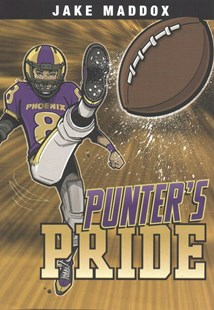 Jake Maddox Sports Stories: Punter's Pride by Jake Maddox, Sean Tiffany (9781496549587) - PaperBack - Non-Fiction Family Matters