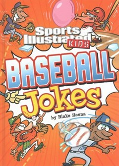 Sport Illustrated Kids Baseball Jokes!