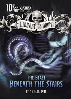 Library of Doom: The Beast Beneath the Stairs