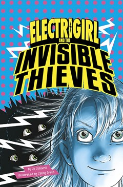 Electrigirl: #3 Invisible Thieves