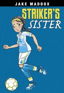 Striker's Sister - Non-Fiction Family Matters