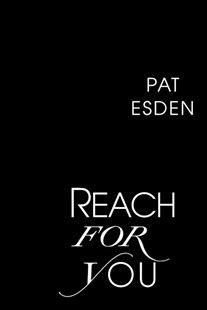 Reach For You by Pat Esden (9781496700094) - PaperBack - Fantasy