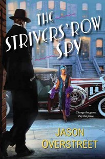 The Strivers' Row Spy by Jason Overstreet (9781496701763) - HardCover - Crime Mystery & Thriller