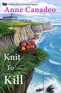 Knit To Kill by Anne Canadeo (9781496708618) - HardCover - Crime Cosy Crime