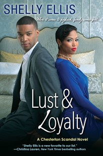 Lust & Loyalty by Shelly Ellis (9781496708786) - PaperBack - Modern & Contemporary Fiction General Fiction