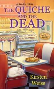 (ebook) Quiche and the Dead - Crime Mystery & Thriller