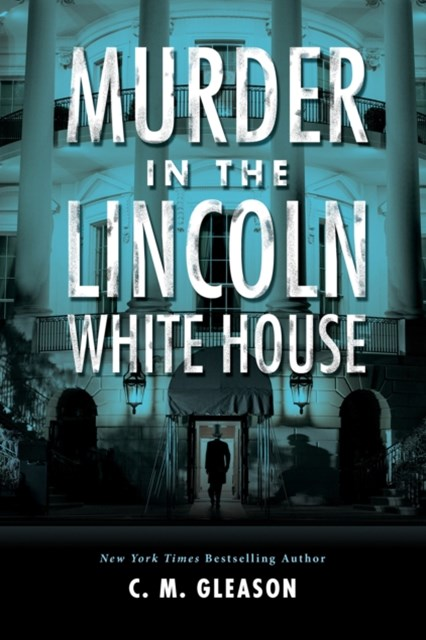 (ebook) Murder in the Lincoln White House