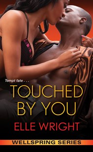 Touched By You by Elle Wright (9781496716002) - PaperBack - Modern & Contemporary Fiction General Fiction