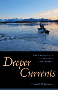 Deeper Currents by Donald C. Jackson (9781496805300) - HardCover - Biographies General Biographies