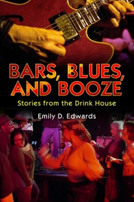 Bars, Blues, and Booze