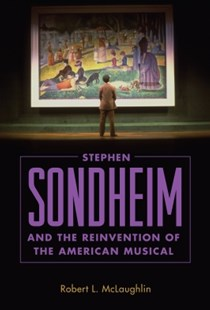 (ebook) Stephen Sondheim and the Reinvention of the American Musical - Entertainment Music General