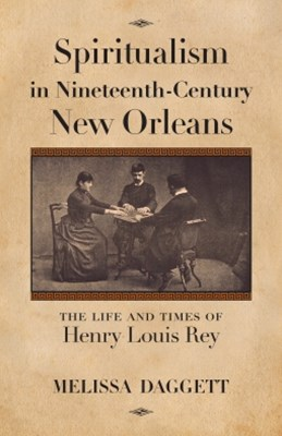 (ebook) Spiritualism in Nineteenth-Century New Orleans