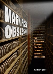 Magnificent Obsession by Anthony Slide (9781496810533) - HardCover - Entertainment Film Theory