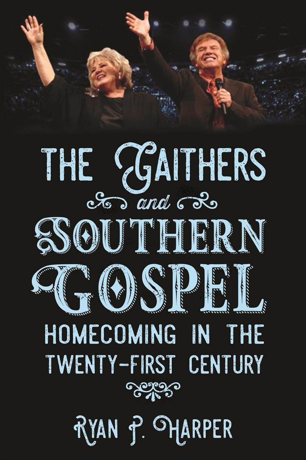 The Gaithers and Southern Gospel