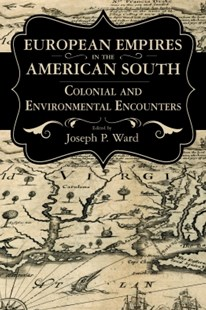 (ebook) European Empires in the American South - History North America