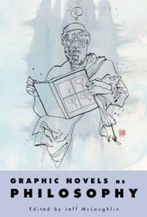 (ebook) Graphic Novels as Philosophy - Philosophy Modern