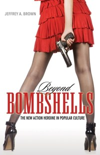 Beyond Bombshells by Jeffrey A. Brown (9781496814661) - PaperBack - Art & Architecture General Art