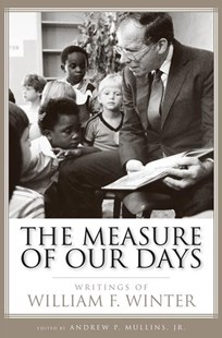 Measure of Our Days by Andrew P. (EDT) Mullins, Andrew P. Mullins (9781496814821) - PaperBack - History
