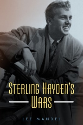 Sterling Hayden's Wars