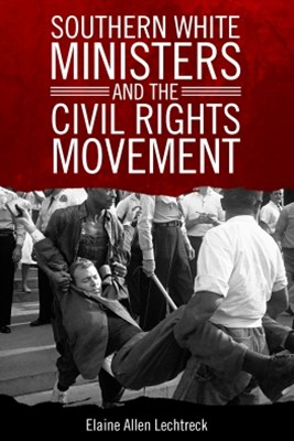 Southern White Ministers and the Civil Rights Movement