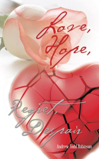 (ebook) Love, Hope, Regret, Despair