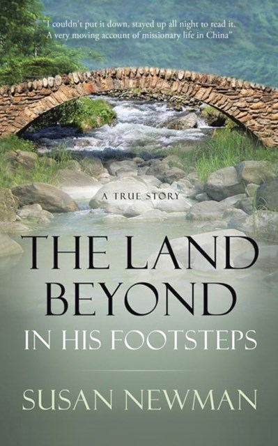 Land Beyond . . . in His Footsteps