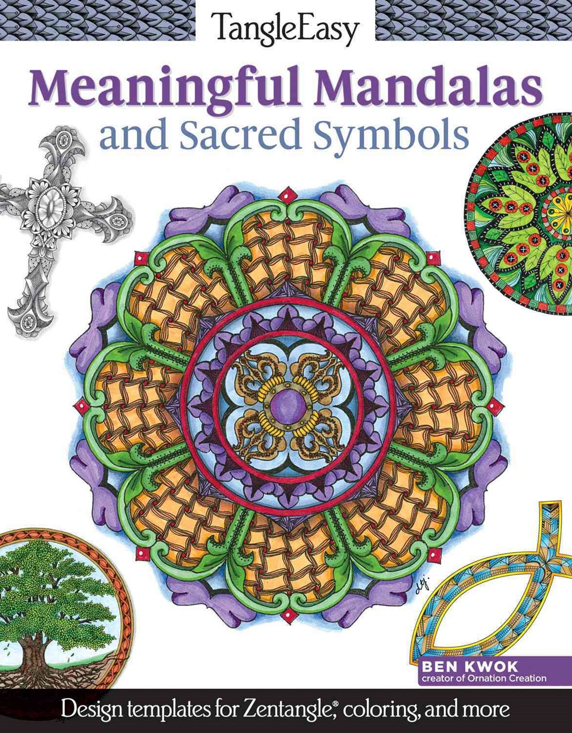 TangleEasy Meaningful Mandalas and Sacred Symbols