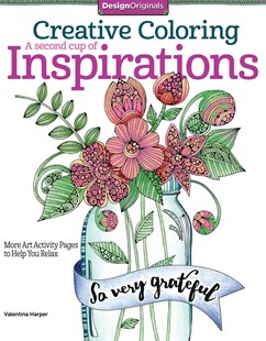 Creative Coloring A 2nd Cup of Inspirations by Valentina Harper (9781497201125) - PaperBack - Art & Architecture Art Technique